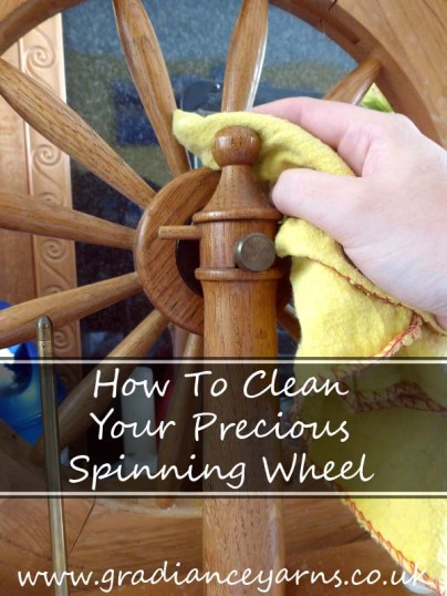 How To Clean Your Precious Spinning Wheel by Gradiance Yarns | www.gradianceyarns.co.uk